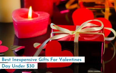 Best Inexpensive Gifts For Valentines Day