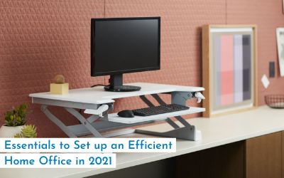 Essentials to Set up an Efficient Home Office in 2021