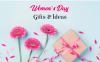 Women's Day Gifts & Ideas for Mom, Wife, Sister