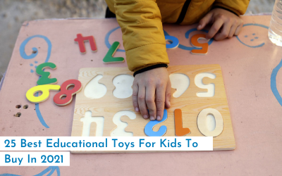 25 Best Educational Toys For Kids To Buy In 2021