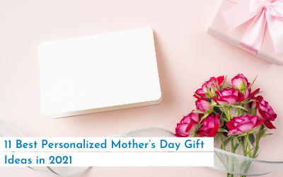 21 Best Personalized Mother's Day Gift Ideas in 2021