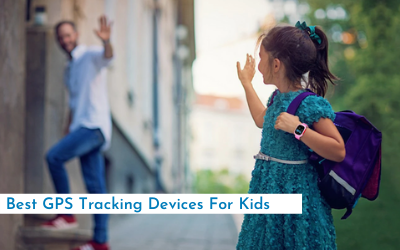 Best GPS Tracking Devices For Kids in 2021